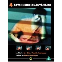 Four Days Inside Guantanamo