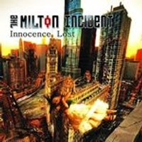 Milton Incident (The) - Innocence Lost (Music CD)