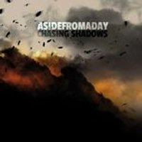 Aside From A Day - Chasing Shadows (Music CD)