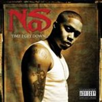 Nas - Time 2 Get Down (Music CD)