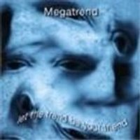 MEGATREND - Let The Trend Be Your Friend