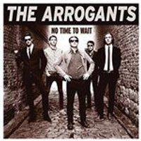 Arrogants (The) - No Time to Wait (Music CD)