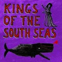 Kings of the South Seas - Kings of the South Seas (Music CD)
