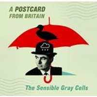 Sensible Gray Cells - Postcard from Britain (Music CD)