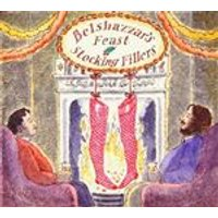Belshazzars Feast - Stocking Fillers (Music CD)