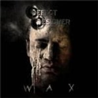 Defect Designer - Wax (Music CD)