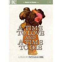 Time To Love, A Time To Die (Masters Of Cinema)
