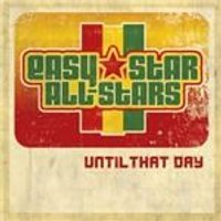 Easy Star All Stars - Until That Day (Music CD)