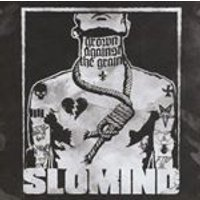 Slomind - Grown Against the Grain (Music CD)