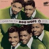 Various Artists - Over the Top Doo Wops, Vol. 2 (Music CD)