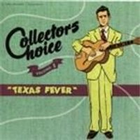 Various Artists - Collectors Choice Vol.1 (Texas Fever) (Music CD)