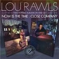 Lou Rawls - Now Is The Time/Close Company (Music CD)