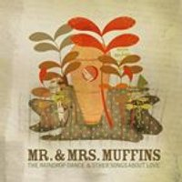 Mr. And Mrs. Muffins - Raindrop Dance and Other Songs About Love (Music CD)