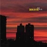Smoke Or Fire - Above The City (Music Cd)