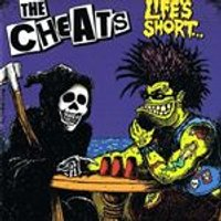 Cheats (The) - Lifes Short (Music CD)