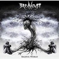 Breakdust - Baleful World (Music CD)