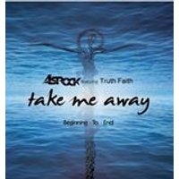 Asrock - Take Me Away/Beginning To End (Music CD)