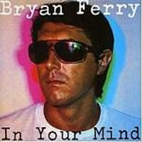 Bryan Ferry - In Your Mind (Music CD)