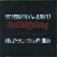 Wild Willys Gang - Camouflage (Music Cd)