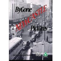 Bygone Pictures - Newcastle