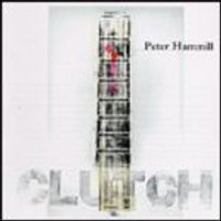 Peter Hammill - Clutch (Music CD)