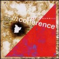Peter Hammill - Incoherence (Music CD)