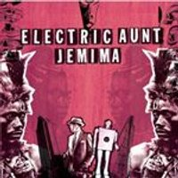 Electric Aunt Jemima - Electric Aunt Jemima (Music CD)