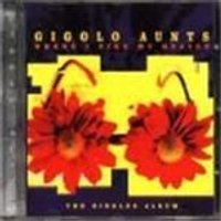 Gigolo Aunts - Where I Find My Heaven - The Singles Album