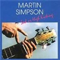 Martin Simpson - Sad Or High Kicking (Music CD)