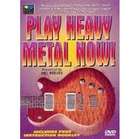 Play Heavy Metal Now!