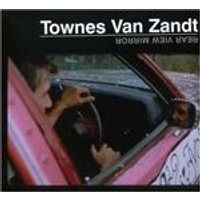 Townes Van Zandt - Rear View Mirror (Music CD)