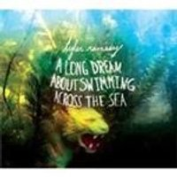 Tyler Ramsey - Long Dream About Swimming Across The Sea, A (Music CD)