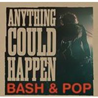 Bash & Pop - Anything Could Happen (Music CD)