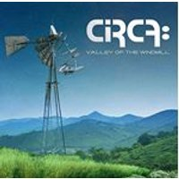 Circa - Valley Of The Windmill (Music CD)