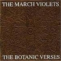 The March Violets - Botanic Verses (Music CD)