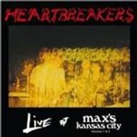 Heartbreakers (The) - Live at Maxs, Kansas City, Vols. 1 & 2 (Live Recording) (Music CD)