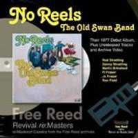 The Old Swan Band - No Reels