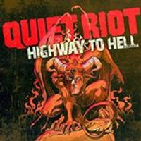 Quiet Riot - Highway to Hell (Music CD)