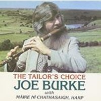 Joe Burke (Irish) - Tailors Choice, The