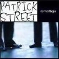 Patrick Street - Cornerboys