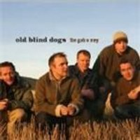 Old Blind Dogs - Gab O Mey, The