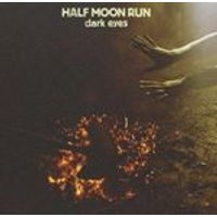 Half Moon Run - Dark Eyes (Music CD)