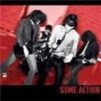 Some Action - Some Action