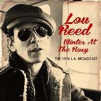 Lou Reed - Winter at the Roxy (Live Recording) (Music CD)
