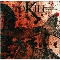 TO KILL - When Blood Turns Into Stone
