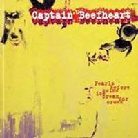Captain Beefheart - Pearls Before Swine/Ice Cream for Crows (Music CD)