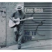 Eric Bibb - Me to You (Music CD)