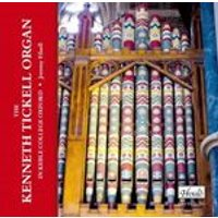Kenneth Tickell Organ in Keble College Oxford (Music CD)