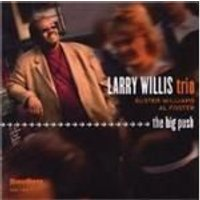 Larry Willis Trio - Big Push, The