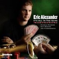 Eric Alexander - Its All In The Game